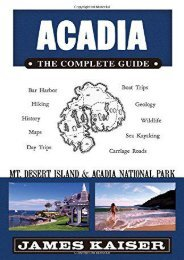 Acadia: The Complete Guide: Mt Desert Island   Acadia National Park (Acadia the Complete Guide Mount Desert Island   Acadia National Park)