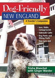 Dog-Friendly New England: A Traveler s Companion (Third)  (Dog-Friendly Series)
