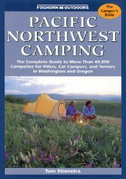 Pacific Northwest Camping: The Complete Guide to More Than 45,000 Campsites for Rvers, Car Campers, and Tenters in Washington and Oregon (Moon Pacific Northwest Camping)