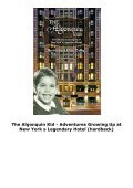 The Algonquin Kid - Adventures Growing Up at New York s Legendary Hotel (hardback) - Page 4