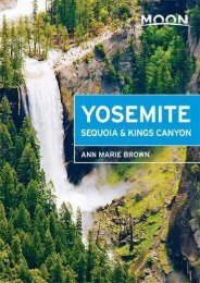 Moon Yosemite, Sequoia   Kings Canyon (Moon Handbooks)