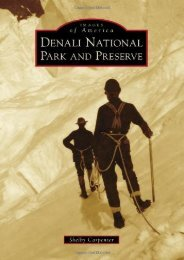 DENALI NATIONAL PARK AND PRESERVE (Images of America)