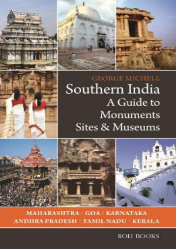 Southern India: A Guide to Monuments Sites   Museums
