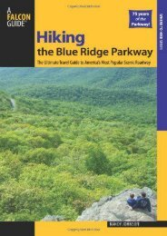 Hiking the Blue Ridge Parkway: The Ultimate Travel Guide To America s Most Popular Scenic Roadway (Regional Hiking Series)