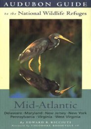 Audubon Guide to the National Wildlife Refuges: Mid-Atlantic: Delaware, Maryland, New Jersey, New York, Pennsylvania, Virginia, West Virginia (Audubon Guides to the National Wildlife Refuges)