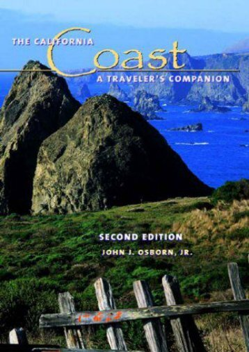 The California Coast: A Traveler s Companion, Second Edition