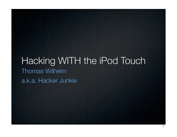Hacking WITH the iPod Touch - Defcon