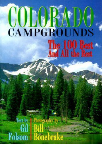 Colorado Campgrounds: The 100 Best and All the Rest