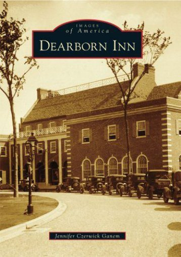 Dearborn Inn (Images of America)