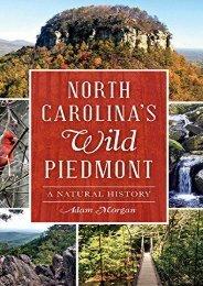 North Carolina S Wild Piedmont: A Natural History