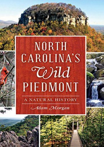 North Carolina S Wild Piedmont: A Natural History