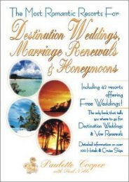 The Most Romantic Resorts for Destination Weddings, Marriage Renewals   Honeymoons