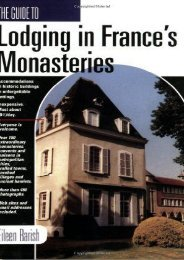 GD TO LODGING IN FRANCE S MONASTARIES (Guide to Lodging in France s Monasteries)