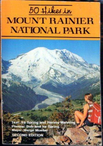 50 Hikes in Mount Rainier National Park