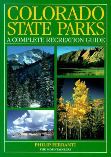 Colorado State Parks: A Complete Recreation Guide