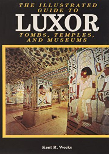 The Illustrated Guide to Luxor and the Valley of the Kings