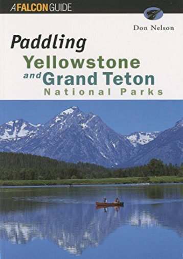 Paddling Yellowstone and Grand Teton National Parks (Paddling Series)
