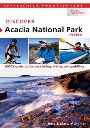 Discover Acadia National Park, 3rd: AMC s Guide to the Best Hiking, Biking, and Paddling (AMC Discover Series)
