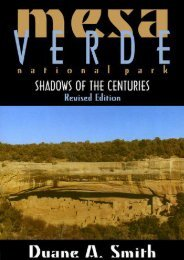 Mesa Verde National Park: Shadows of the Centuries