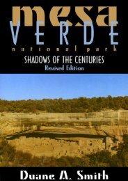 Mesa Verde National Park: Shadows of the Centuries