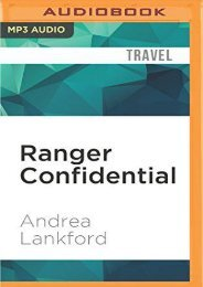 Ranger Confidential: Living, Working, and Dying in the National Parks