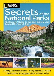 National Geographic Secrets of the National Parks: The Experts  Guide to the Best Experiences Beyond the Tourist Trail (National Geographics Secrets of the National Parks)