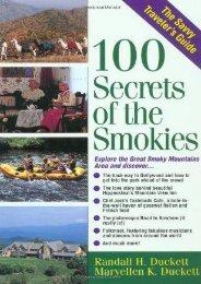 100 Secrets of the Smokies: A Savvy Traveler s Guide (The Savvy Traveler s Guide)