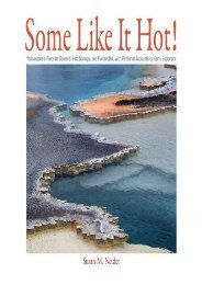 Some Like It Hot! Yellowstone s Favorite Geysers, Hot Springs, and Fumaroles, with Personal Accounts by Early Explorers