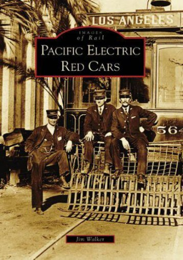 Pacific Electric Red Cars (Images of Rail: California)