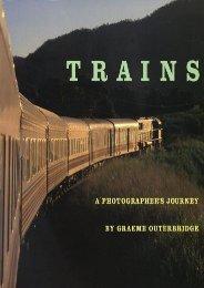Trains: A Photographer s Journey