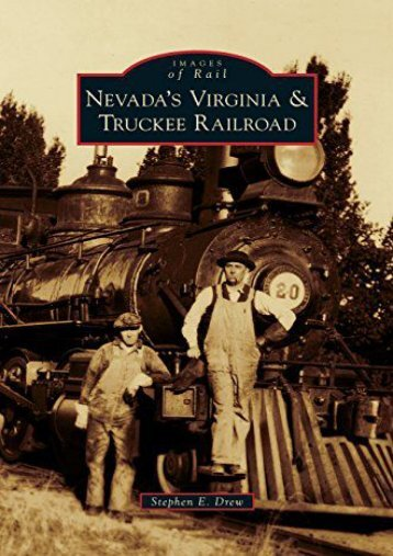 Nevada s Virginia   Truckee Railroad