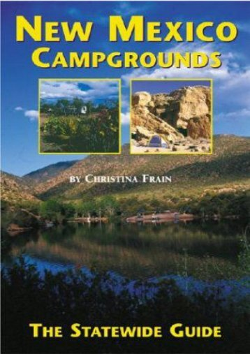 New Mexico Campgrounds: The Statewide Guide