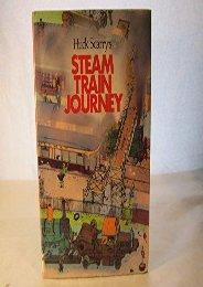 Huck Scarry s Steam Train Journey