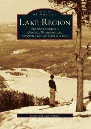 Lake Region: Bridgton, Harrison, Otisfield, Waterford, Bridgton and Saco River Railroad