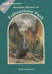 Roadside History of Yellowstone Park (Roadside History Series)