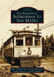 San Francisco s Interurban to San Mateo   (CA)  (Images of Rail)