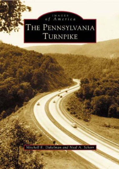 Images of America: The Pennsylvania Turnpike