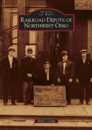 Railroad Depots of Northwest Ohio (OH) (Images of Rail)