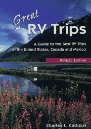 Great RV Trips, 2nd Ed.: A Guide to the Best RV Trips in the United States, Canada, and Mexico