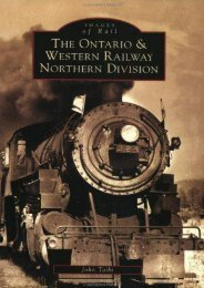 Ontario and Western Railway Northern Division, The   (NY)  (Images of Rail)