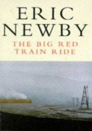 The Big Red Train Ride (Picador Books)
