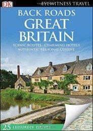Back Roads Great Britain (Eyewitness Travel Back Roads)
