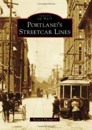 Portland s Streetcar Lines (Images of Rail)