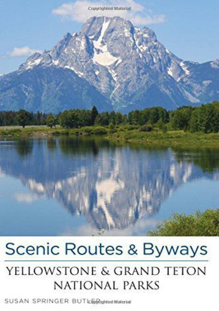 Scenic Routes   Byways Yellowstone   Grand Teton National Parks