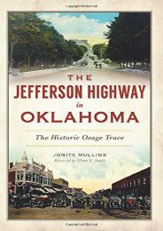 The Jefferson Highway in Oklahoma: The Historic Osage Trace (American Heritage)