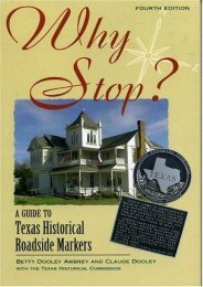 Why Stop?: A Guide to Texas Historical Roadside Markers