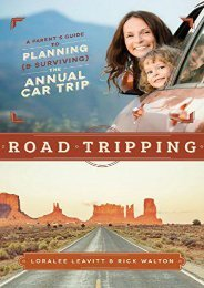 Road Tripping: A Parent s Guide to Planning and Surviving the Annual Car Trip