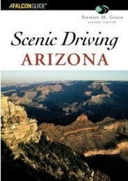 Scenic Driving Arizona, 2nd (Scenic Routes   Byways)
