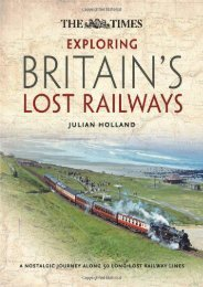 Time Exploring Britain s Lost Railways