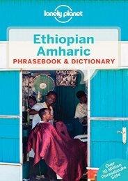 Lonely Planet Ethiopian Amharic Phrasebook   Dictionary (Lonley Planet. Ethiopian Amharic Phrasebook)